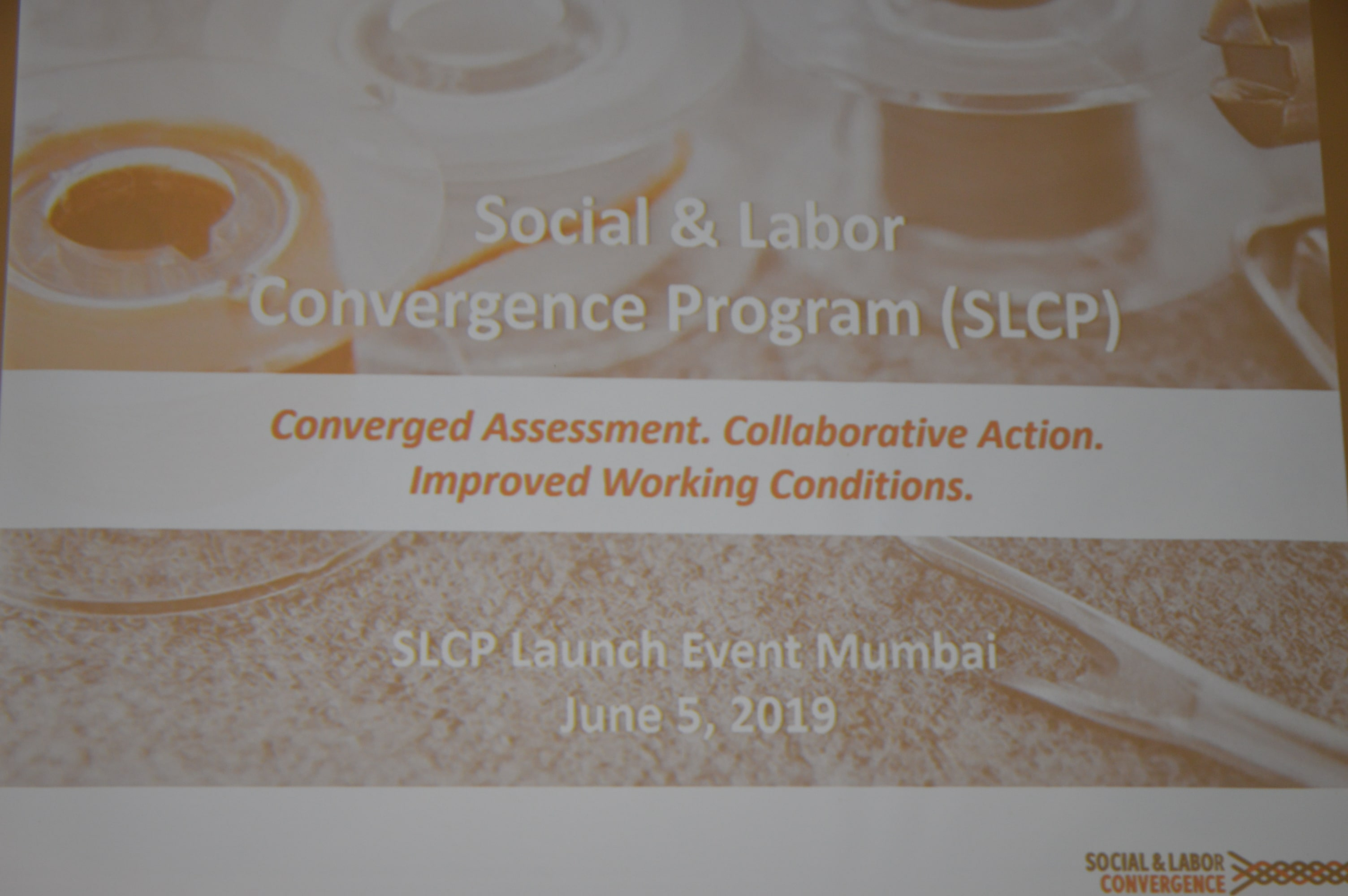 Social and Labor Convergence Program (SLCP) organised by TEXPROCIL launches its operations in Mumbai on June 5, 2019.